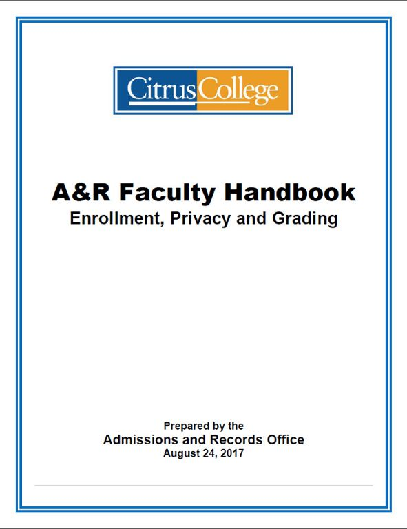 A&R Faculty Handbook; Enrollment, Privacy and Grading